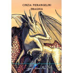 Draghia - Cinzia Pierangelini